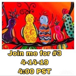 Other - Co-hosting party #3 on 4-14-19. @ 4:00 PST
